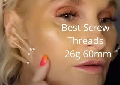 Best Screw Threads | 26g 60mm | DAOs | Nasal | Jawline  | Acecosm.com