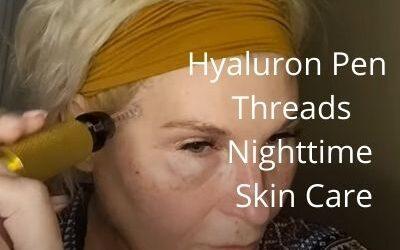 Hyaluron Pen   Threads   Nighttime Skin Care   Getglowingnowskincare.com   #hyapen