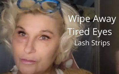 Wipe Away Tired Eyes | Lash Strips